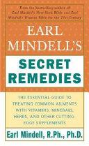 Earl Mindell S Secret Remedies