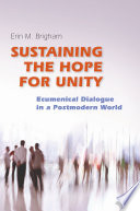 Sustaining the Hope for Unity