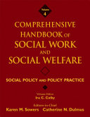 Comprehensive Handbook of Social Work and Social Welfare  Social Policy and Policy Practice Book