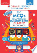 Oswaal ISC MCQs Chapterwise Question Bank Class 12  Economics Book  For Semester 1  Nov Dec 2021 Exam with the largest MCQ Question Pool