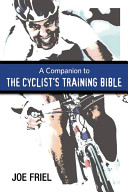 Companion to the Cyclist s Training Bible