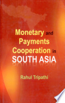 Monetary and Payments Cooperation in South Asia