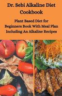 Dr  Sebi Alkaline Diet Cookbook Book