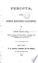 Perdita  the Demon Refugee s Daughter