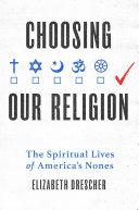 Choosing Our Religion Pdf/ePub eBook