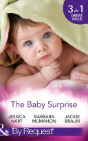The Baby Surprise: Juggling Briefcase & Baby (Baby on Board, Book 29) / Adopted: Family in a Million (Baby on Board, Book 19) / Confidential: Expecting! (Baby on Board, Book 26) (Mills & Boon By Request) Pdf/ePub eBook