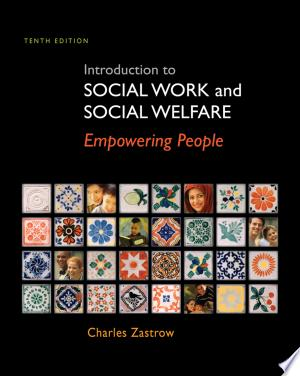 Introduction+to+Social+Work+and+Social+Welfare%3A+Empowering+People