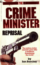 CRIME MINISTER  REPRISAL