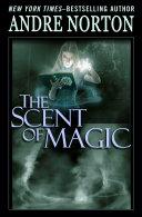 Pdf The Scent of Magic