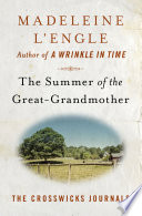 The Summer Of The Great Grandmother