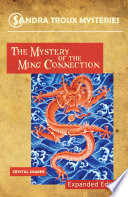 The Mystery of the Ming Connection, Expanded Edition