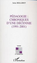 Pédagogie: chroniques d'une décennie (1991-2001)