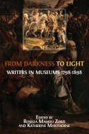 From Darkness to Light: Writers in Museums 1798-1898 [Pdf/ePub] eBook