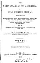 The Gold Colonies of Australia  and Gold Seeker s Manual