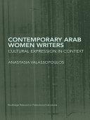 Contemporary Arab Women Writers