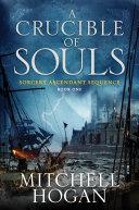 A Crucible of Souls Pdf/ePub eBook