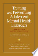 """Treating and Preventing Adolescent Mental Health Disorders: What We Know and What We Don't Know"" by Dwight L. Evans M.D., Edna B. Foa Ph.D., Raquel E. Gur M.D., Ph.D., Herbert Hendin M.D., Charles P. O'Brien M.D., Ph.D., Martin E. P. Seligman Ph.D., B. Timothy Walsh M.D."