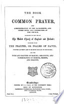 The Prayer book interleaved with historical illustrations and explanatory notes arranged parallel to the text, by W.M. Campion and W.J. Beamont