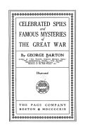 Celebrated Spies and Famous Mysteries of the Great War Book PDF