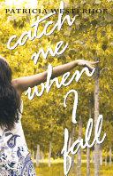 Catch Me When I Fall Pdf/ePub eBook