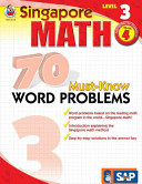 Singapore Math 70 Must Know Word Problems  Level 3 Grade 4