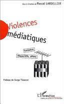 VIOLENCES MEDIATIQUES [Pdf/ePub] eBook