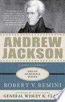 Andrew Jackson  Lessons in Leadership