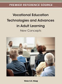 Vocational Education Technologies and Advances in Adult Learning  New Concepts