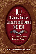 100 Oklahoma Outlaws, Gangsters & Lawmen Pdf/ePub eBook