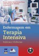 Enfermagem em Terapia Intensiva: Práticas e Vivências