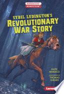 Sybil Ludington's Revolutionary War Story