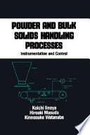 Powder and Bulk Solids Handling Processes Book