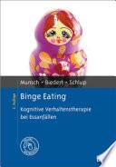 Binge Eating  : Kognitive Verhaltenstherapie bei Essanfällen. Mit Online-Materialien