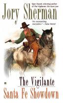 The Vigilante: Santa Fe Showdown [Pdf/ePub] eBook