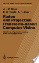 Radon and Projection Transform Based Computer Vision