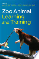 """Zoo Animal Learning and Training"" by Vicky A. Melfi, Nicole R. Dorey, Samantha J. Ward"
