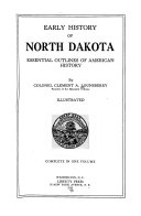 favorite texts Early history of North Dakota  essential outlines of American history