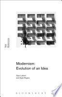 Modernism: Evolution of an Idea