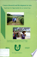 Cassava Research and Development in Asia  Exploring New Opportunities for an Acient Crop