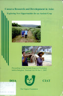 Cassava Research and Development in Asia: Exploring New Opportunities for an Acient Crop.