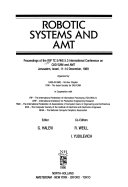 Robotic Systems and AMT