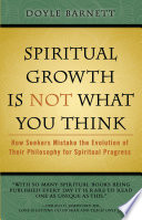 Spiritual Growth Is Not What You Think
