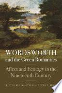 Wordsworth and the Green Romantics