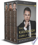 The Kavanagh Family Series Box Set: Books 1-3