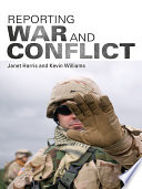 Reporting War and Conflict Book