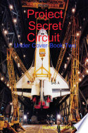 Project Secret Circuit   Under Cover Book Two