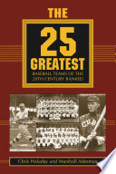 The 25 Greatest Baseball Teams of the 20th Century Ranked
