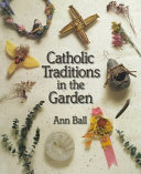 Catholic Traditions in the Garden