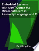 Embedded Systems with Arm Cortex-M3 Microcontrollers in Assembly Language and C