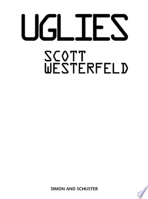 Download Uglies Free Books - Dlebooks.net